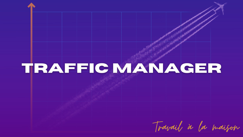 Travail à domicile. - Traffic Manager