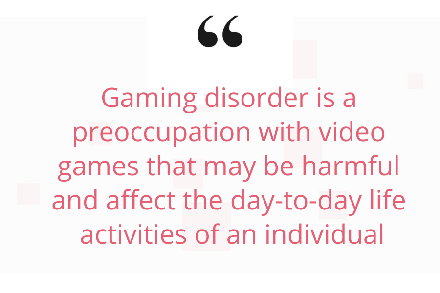 Gaming disorder/ Video game addiction