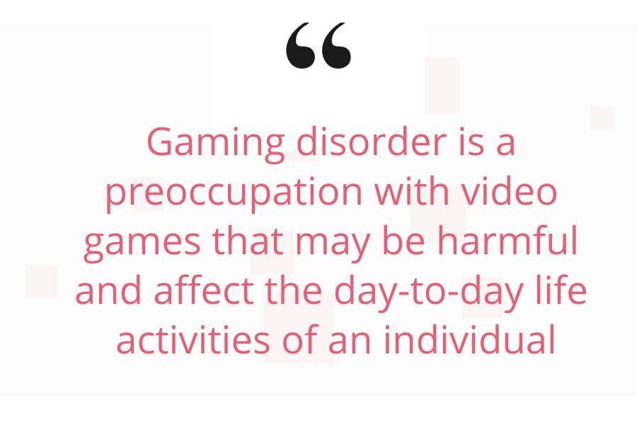 Gaming disorder/ Video game addiction