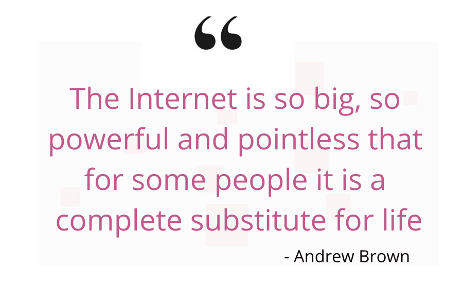 Quote on internet addiction